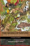 The Work of Nature, Yvonne Baskin, 1559635207