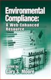 Environmental Compliance : A Web-Enhanced Resource, Moore, Gary S., 1566705207