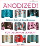Anodized!, Clare Stiles, 1600595200