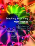 Teaching Secondary Mathematics : Techniques and Enrichment Units, Posamentier, Alfred S. and Smith, Beverly S., 0131185209