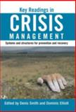 Key Readings in Crisis Management : Systems and Structures for Prevention and Recovery, , 0415315204