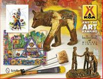 KOA and the Art of Kamping, John Brunkowski and Michael Closen, 0764345206