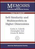 Self-Similarity and Multiwavelets in Higher Dimension, Carlos A. Cabrelli and Christopher Heil, 0821835203