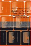 Globalizing on-Line: Telecollaboration, Internationalization, and Social Justice, Tcherepashenets, Nataly, 3034315201