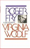 Roger Fry, Virginia Woolf, 015678520X