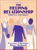 The Helping Relationship : Process and Skills, Brammer, Lawrence M. and MacDonald, Ginger, 020535520X