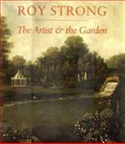 The Artist and the Garden, Strong, Roy, 0300085206
