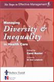 Managing Diversity and Inequality in Health Care, , 0702025208