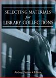 Selecting Materials for Library Collections, Linda S Katz, 078901520X