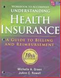 Understanding Health Insurance : A Guide to Billing and Reimbursement, Green, Michelle A. and Rowell, Jo Ann C., 1111035202