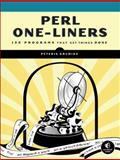 Perl One-Liners : 130 Programs That Get Things Done, Krumins, Peteris, 159327520X