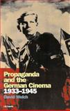 Propaganda and the German Cinema, 1933-1945, Welch, David and David, Welch, 1860645208