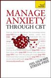 Manage Anxiety Through CBT, Windy Dryden, 007177520X