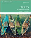 Groups : A Counseling Specialty, Gladding, Samuel T., 0133905209