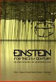 Einstein for the 21st Century : His Legacy in Science, Art, and Modern Culture, , 0691135207