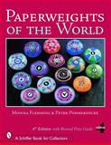 Paperweights of the World, Monika Flemming and Peter Pommerencke, 0764325205