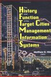 The History and Function of the Target Cities Management Information Systems, Hile, Matthew G., 0789005204