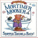 Mortimer Mooner Stopped Taking a Bath, Frank B. Edwards, 0921285205