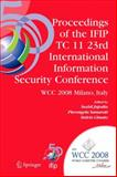 Proceedings of the IFIP TC 11 23rd International Information Security Conference 9781441935205