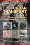 Urban Transport XVII : Urban Transport and the Environment in the 21st Century, A. Pratelli, C. A. Brebbia, 1845645200