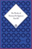 The Works of Thomas de Quincey, Thomas De Quincey, Barry Symonds, 1851965203