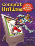 Connect Online : Web Learning Adventures, Solomon, Gwen and Schrum, Lynne, 0078245206