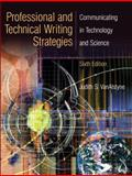 Professional and Technical Writing Strategies : Communicating in Technology and Science, VanAlstyne, Judith S., 0131915207