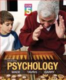 Psychology with DSM5 Update, Books a la Carte Edition Plus MyPsychLab with Pearson EText, Wade, Carole and Tavris, Carol, 0133825205
