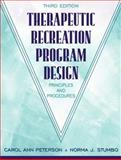 Therapeutic Recreation Program Design : Principles and Procedures, Lee, Scout and Peterson, Carol Ann, 0205265200