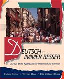 Deutsch - Immer Besser : A Four Skills Approach for Intermediate German, Taylor, Heimy and Haas, Werner, 0471105201