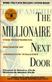 The Millionaire Next Door, Thomas J. Stanley and William D. Danko, 0671015206