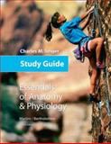 Study Guide : Essentials of Anatomy and Physiology, Seiger, Charles M., 0805375201
