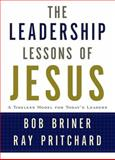 Leadership Lessons of Jesus 1st Edition