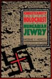 Christianity and the Holocaust of Hungarian Jewry 9780814735206