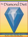The Diamond Diet, Ron Denburg and Ina Denburg, 0967745209