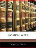 Passion Week, Albrecht Drer and Albrecht Dürer, 1145535208