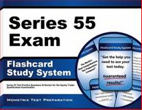 Series 55 Exam Flashcard Study System : Series 55 Test Practice Questions and Review for the Equity Trader Qualification Examination, Series 55 Exam Secrets Test Prep Team, 163094520X