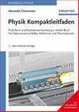 Kompaktleitfaden Physik - - Neu Mit Praktischer Konstantenkarte -, Grossmann, A, 3527405208
