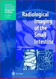Radiological Imaging of the Small Intestine, , 3540655204