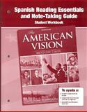 The American Vision : Modern Times, Spanish Reading Essentials and Note-Taking Guide, Glencoe McGraw-Hill Staff, 0078785200
