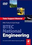 BTEC National Engineering Tutor Support Material : Core units for all BTEC National Engineering Pathways, Tooley, Mike and Dingle, Lloyd, 0750685204