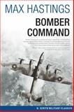 Bomber Command, Max Hastings, 0760345201