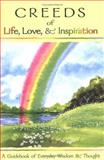 Creeds of Life, Love, and Inspiration, , 0883965208