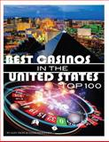 Best Casinos in the United States Top 100, Alex Trost and Vadim Kravetsky, 1490355200