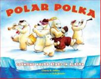Polar Polka, Cherie B. Stihler, 1570615209