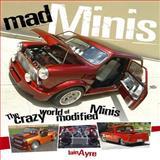 Mad Minis, Iain Ayre, 1844255204