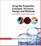 Drug-Like Properties : Concepts, Structure Design and Methods - From ADME to Toxicity Optimization, Di, Li and Kerns, Edward H., 0123695201
