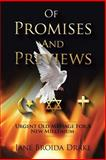 Of Promises and Previews, Jane Drake, 0595175201