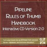 Pipeline Rules of Thumb Handbook : Version 2. 0, , 0750675209