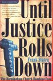 Until Justice Rolls Down, Frank Sikora, 0817305203